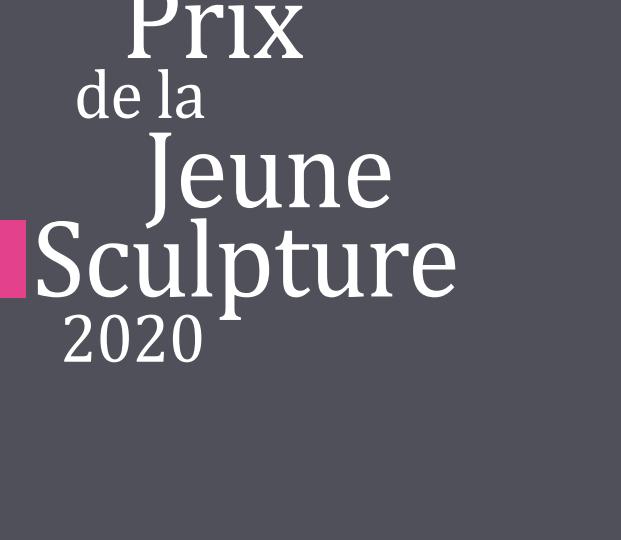 EXPOSITION – 10e Prix de la Jeune Sculpture de la Fédération Wallonie-Bruxelles