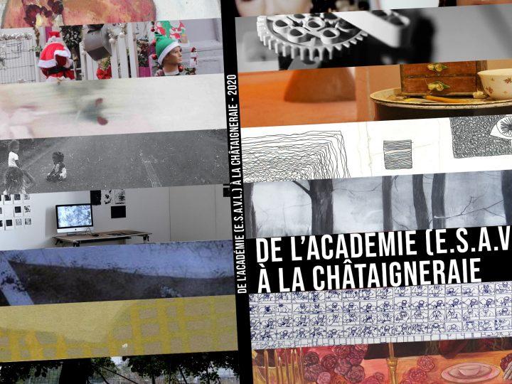 EXPOSITION – De l'Académie (E.S.A.V.L.) à La Châtaigneraie